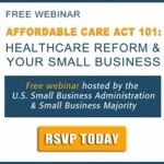SBA Webinars: Affordable Care Act