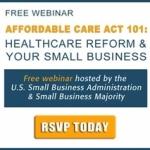 SBA Webinars: Affordable Care Act