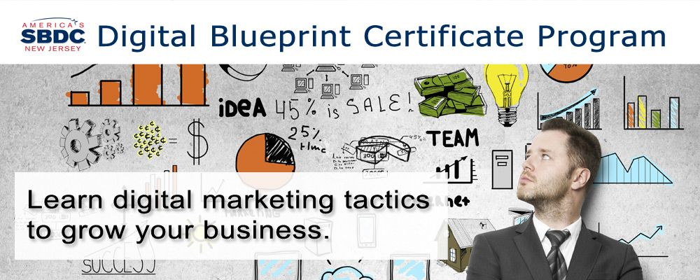 DIgital Blueprint Certificate Program - Learn digital marketing tactics to grow your business.